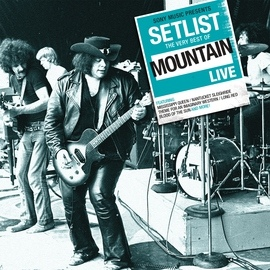 Mountain альбом Setlist: The Very Best of Mountain LIVE