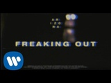 A R I Z O N A - Freaking Out Official Video