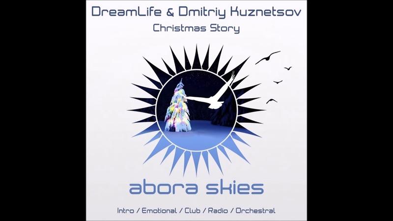DreamLife Dmitriy Kuznetsov Christmas Story Emotional Mix