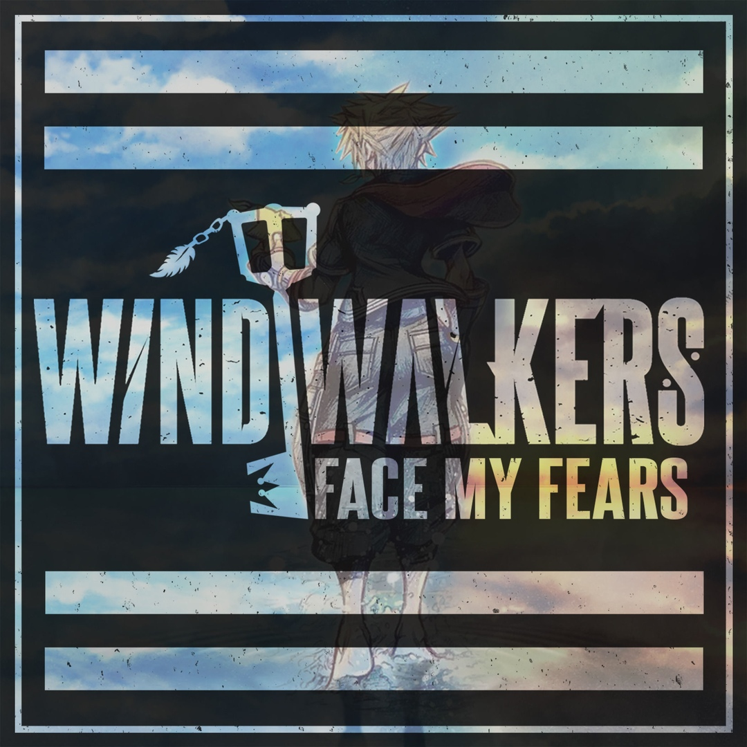 Wind Walkers - Face My Fears (Hikaru Utada & Skrillex cover) [single] (2019)