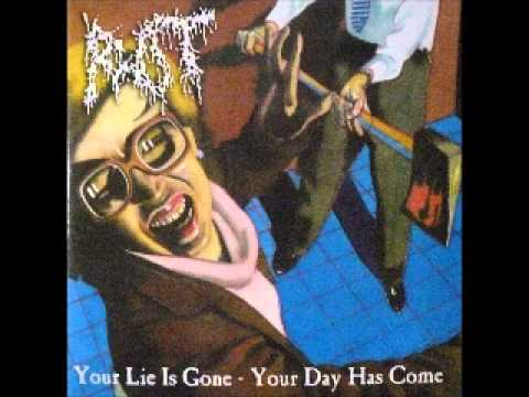 ROT - Your Lie Is Gone, Your Day Has Come