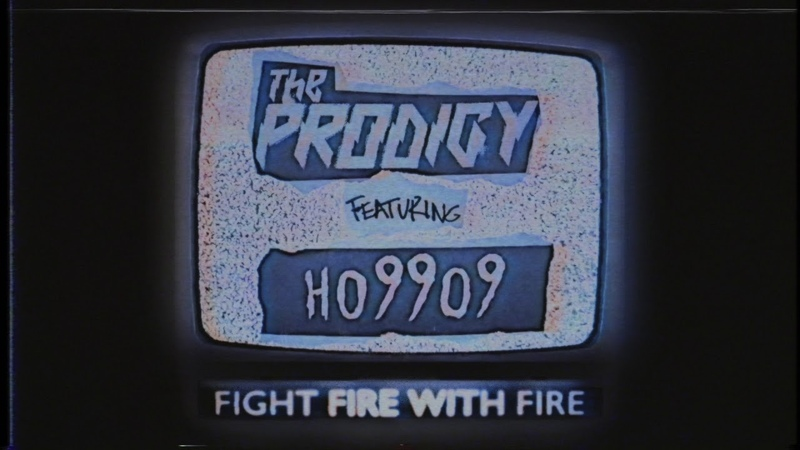 The Prodigy Fight Fire With Fire feat Ho99o9 Official Audio