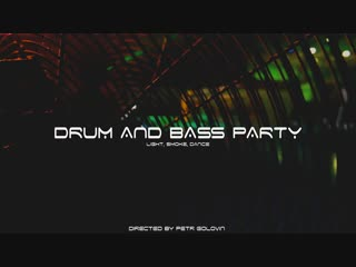 DRUM AND BASS PARTY 2018