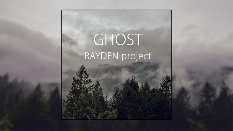 RAYDEN—GHOST (official audio)
