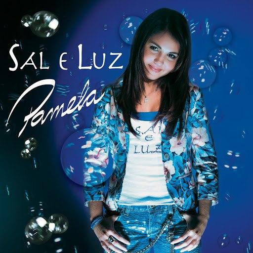 Pamela альбом Sal e Luz