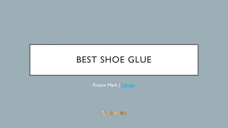 Best Shoe Glue for Nike - Lifeogy.com