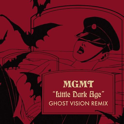 MGMT альбом Little Dark Age (Ghost Vision Remix)