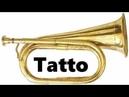 Tattoo (Ritirata) - Bugle Calls on Trumpet TRUMPET BUGLECALL CORNET