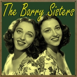 The Barry Sisters альбом The Barry Sisters