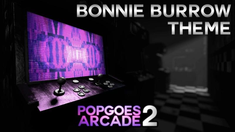 POPGOES Arcade 2 Soundtrack Bonnie Burrow Theme