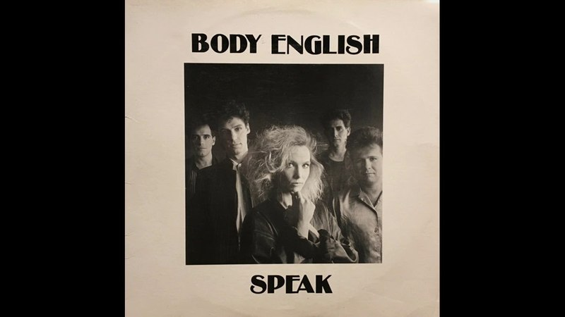 Body English - Don't Close Your Eyes To Me