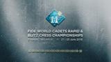 (SDE) FIDE WORLD CADETS RAPID &amp BLITZ CHESS CHAMPIONSHIPS 2018