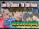 Love By Chance 70 MIN Version | TinCan Ending | Heartbreak or a Beginning