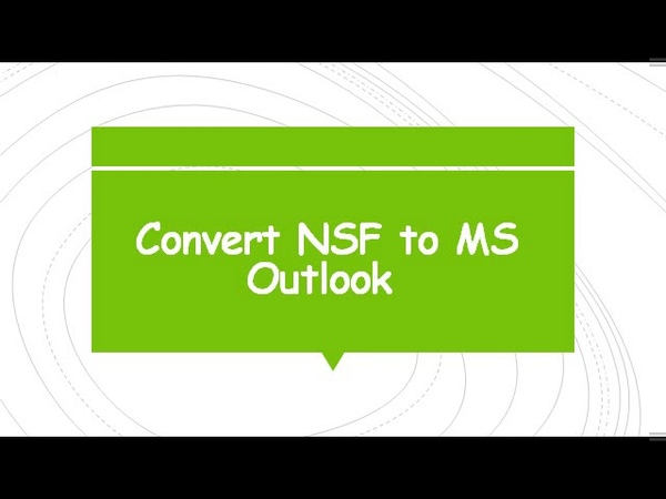 Easily Download NSF to PST Converter
