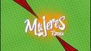 Mujeres - Remix - Mozart La Para, Justin Quiles, Farruko, Jowell y Randy (Lyric Video)