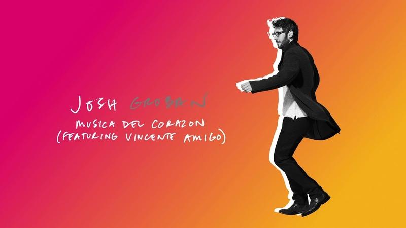 Josh Groban Musica Del Corazon feat Vicente Amigo Official Audio