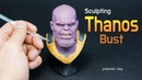 Sculpting Thanos Avengers endgame polymer clay tutorial