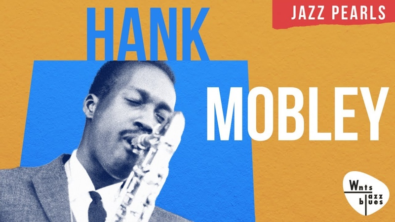 Hank Mobley - Bop Soul Jazz Time