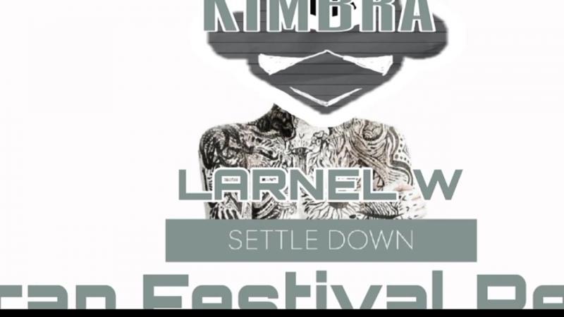 Kimbra - Settle Down (LARNEL W Trap Festival Remix)