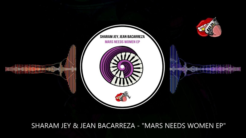 SHARAM JEY JEAN BACAREZA MARS NEEDS WOMEN EP **OUT 12.11 ** BY DELICIOUS RECORDINGS