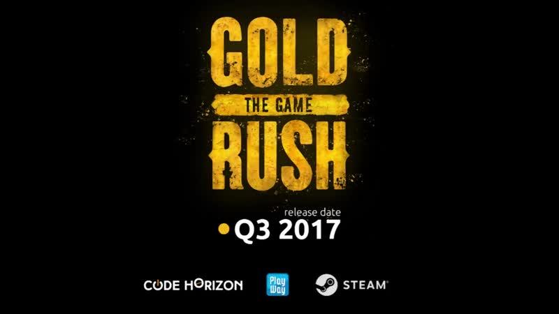 Gold Rush The Game Official Kickstarter Trailer