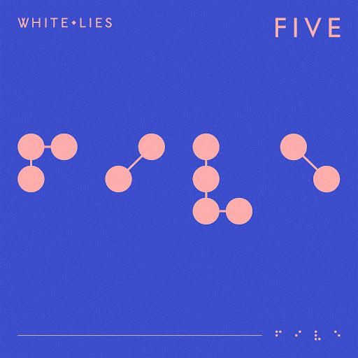 White Lies альбом FIVE