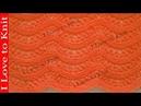 Вязание спицами с схемой и описанием Ажурный волнистый узор