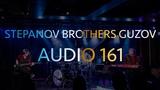 Stepanov Brothers Guzov Audio 161
