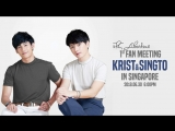 [FSG Libertas] Krist & Singto Fan Meeting in Singapore / Крист и Сингто фанмит в Сингапуре [рус.саб]