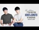[FSG Libertas] Krist & Singto Fan Meeting in Singapore  Крист и Сингто фанмит в Сингапуре [рус.саб]