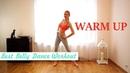 Quick warm up - Best Belly Dance Workout