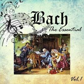 Johann Sebastian Bach альбом Bach - The Essential, Vol. 1