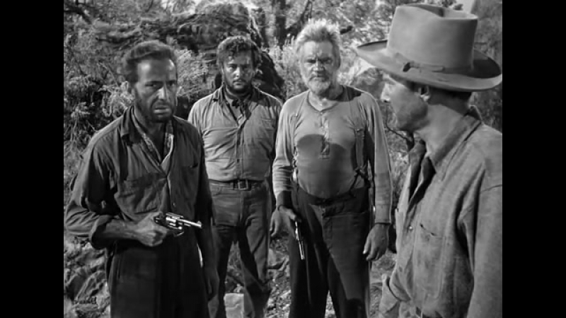 Сокровища Сьерра Мадре 1948 The Treasure of the Sierra Madre 1948