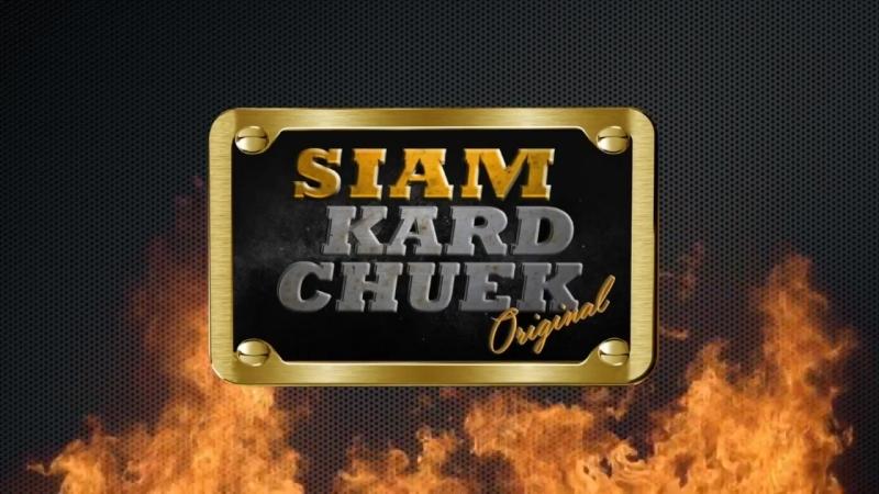 Siam Kard Chuek 6-26-2018