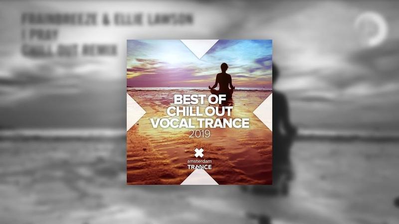 Frainbreeze Ellie Lawson I Pray Moonnight Remix