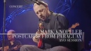 Mark Knopfler - Postcards From Paraguay AVO Session 2007 Official Live Video
