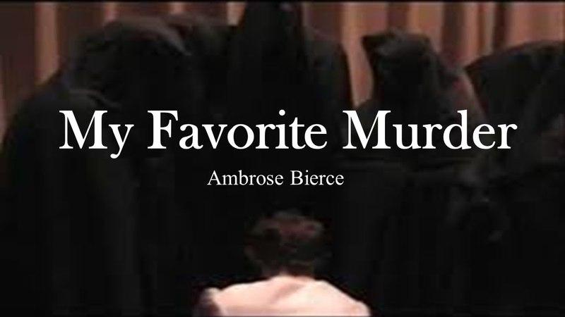 Learn English Through Story - My Favorite Murder by Ambrose Bierce