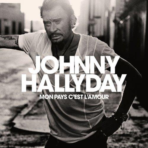 Johnny Hallyday Mon Pays C Est L Amour 2018 вконтакте