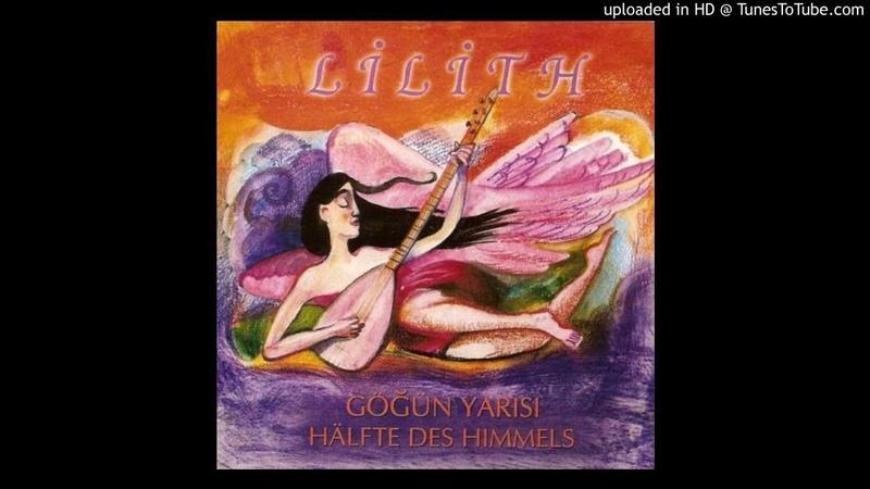 Grup Lilith - Desmala Min