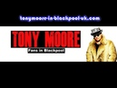 Tony Moore Blackpool Uk