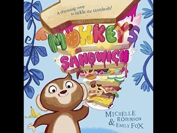 Monkey's Sandwich by Michelle Robinson, read aloud - ReadingLibraryBooks