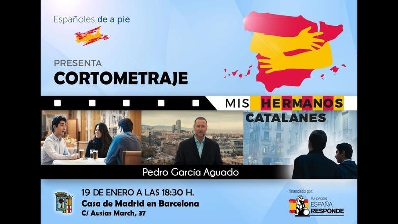 [Trailer] Mis hermanos Catalanes con Pedro Aguado (Hermano Mayor)