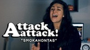 ATTACK ATTACK! – Smokahontas (Cover by Lauren Babic)