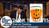 Thank You Notes Trick-or-Treating, Out of Office Messages