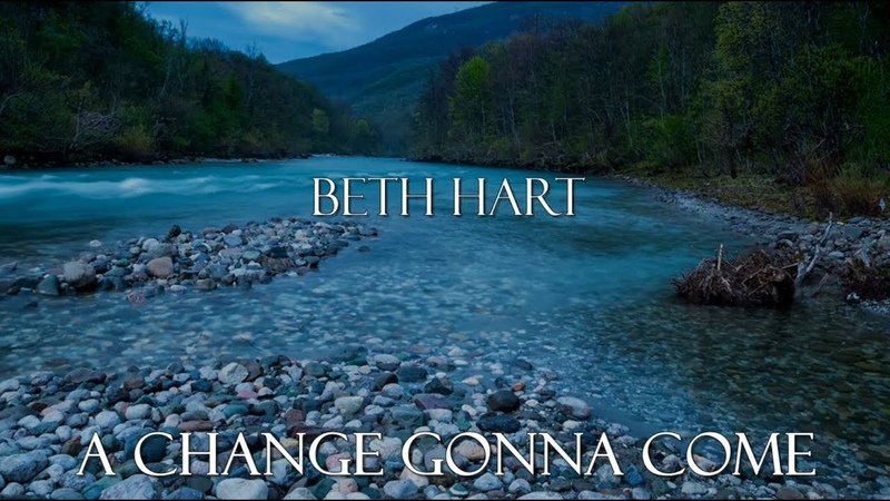 Beth Hart A change gonna come with lyrics