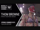 THOM BROWNE Spring-Summer 2019   Fashion Report