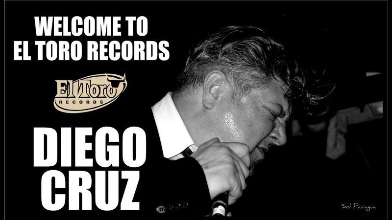 Diego Cruz - You Don't Call Me - El Toro Records