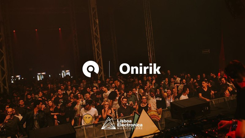 Onirik @ Lisboa Electronica 2018 (BE-AT.TV)