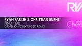 Ryan Farish &amp Christian Burns - Find You (Daniel Kandi Extended Remix)