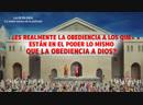 (I) - ¿Es realmente la obediencia a los que están en el poder lo mismo que la obediencia a Dios?
